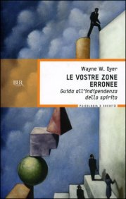 wayne-w-dyer-introduzione-le-vostre-zone-erronee_429