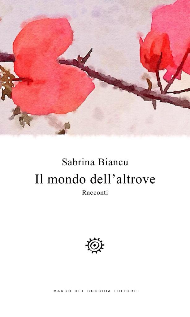 il-mondo-dellaltrove-di-sabrina-biancu-614x10241